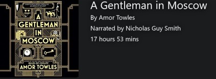 2019 01 audible book, a gentleman in moscow by amor towles