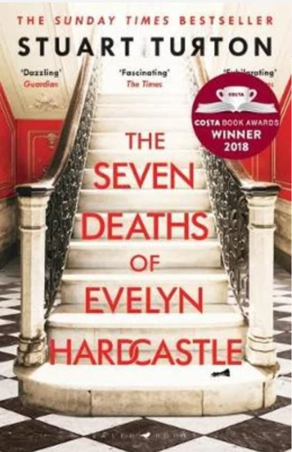 book title The Seven Deaths of Evelyn Hardcastle by Stuart Turton.JPG